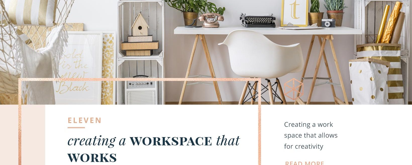 ELEVEN: Creating a Workspace that Works